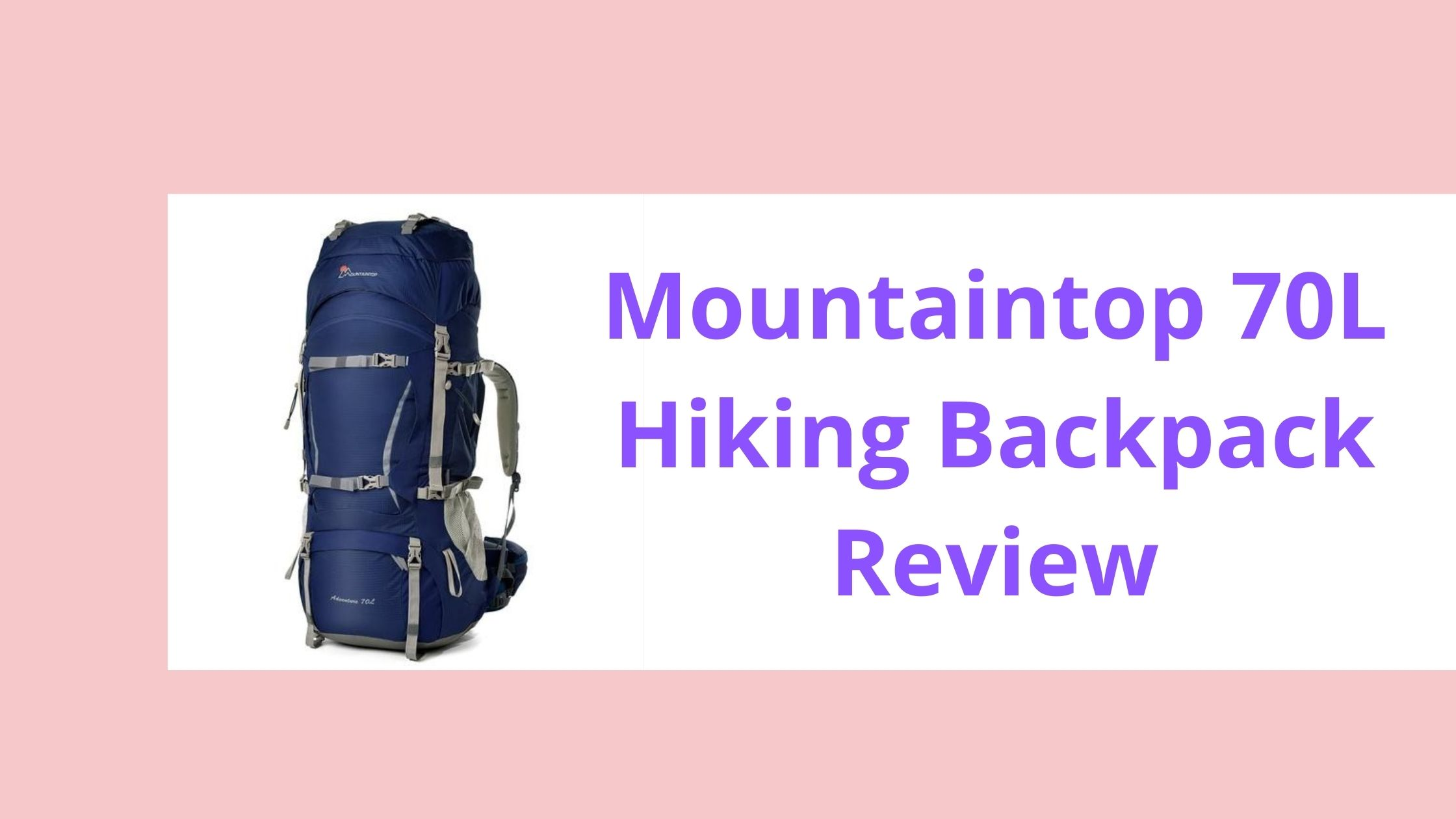 Mountaintop 70L Hiking Backpack Review