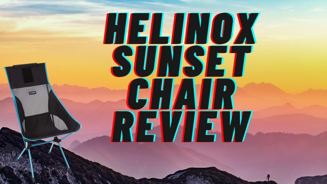 Helinox Sunset Chair Review