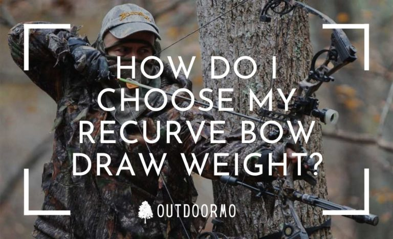 recurve bow draw weight - How Do I choose My Recurve Bow Draw Weight?